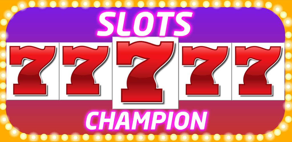 Slots Champion Game for iOS, Android, and Web